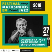 Orquestra Jazz Matosinhos e Sérgio Godinho