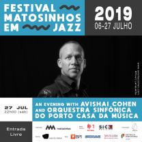 An Evening with Avishai Cohen and Orquestra Sinfónica do Porto Casa da Música
